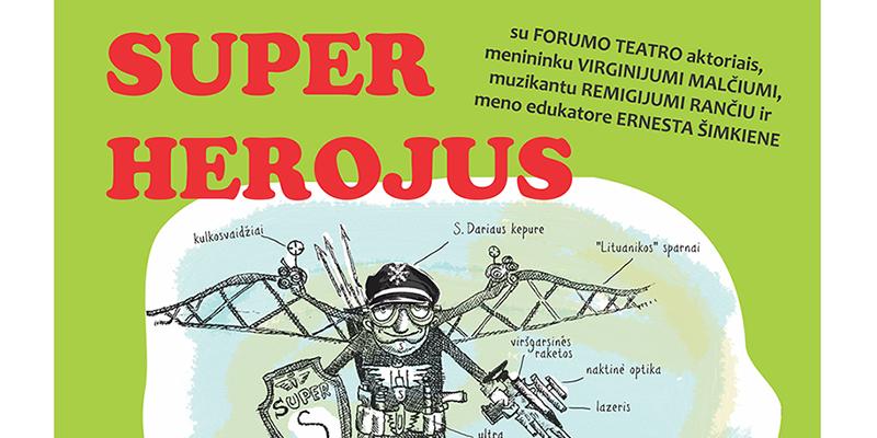 Menopolio stovykla LIETUVIŠKAS SUPER HEROJUS