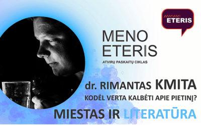 ATŠAUKTA! Dr. Rimanto Kmitos paskaita MIESTAS IR LITERATŪRA