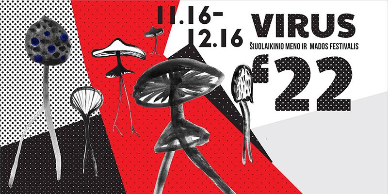Šiuolaikinio meno ir mados festivalis VIRUS'22