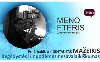 Prof. habil. dr. Gintauto Mažeikio paskaita BEGĖDYSTĖS IR NUODĖMĖS NESAVALAIKIŠKUMAS