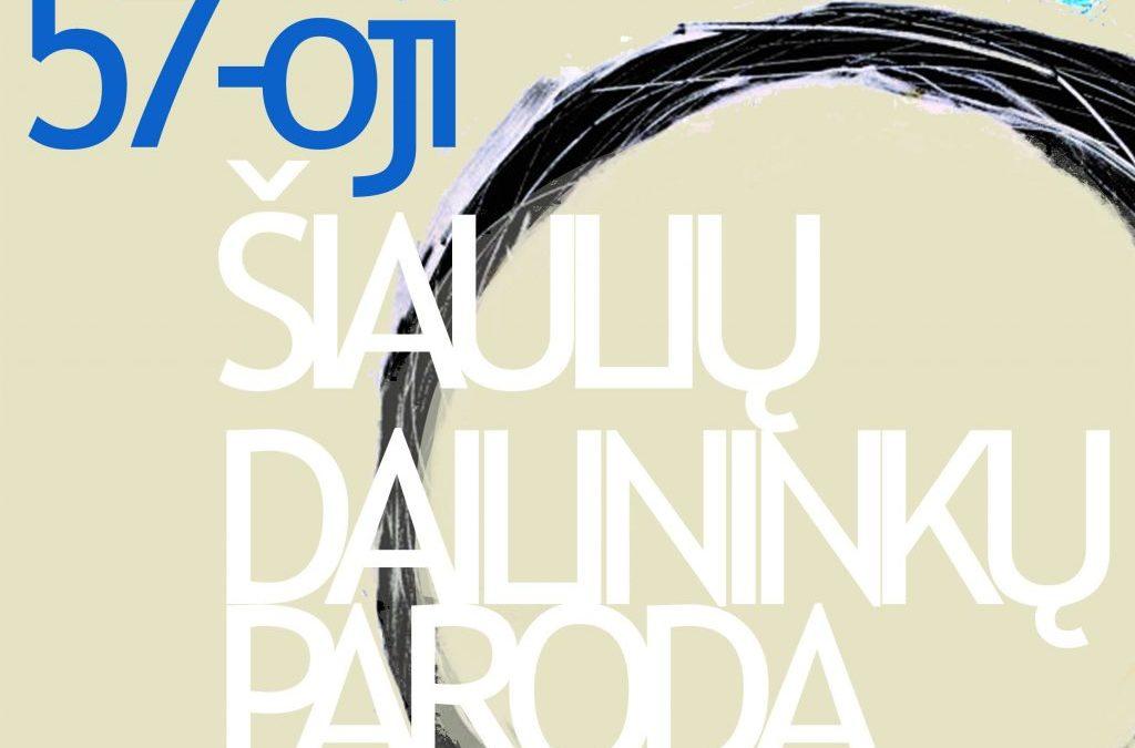 57-oji kasmetinė Šiaulių menininkų paroda