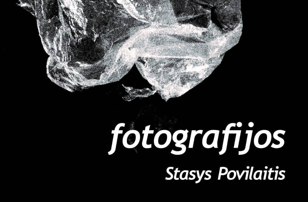 Stasio Povilaičio fotografijų paroda JUODAI BALTA
