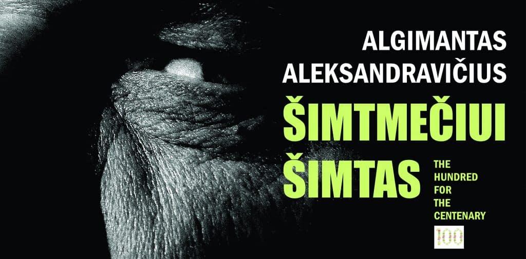"""Algimanto Aleksandravičiaus paroda """"Šimtmečiui šimtas"""""""