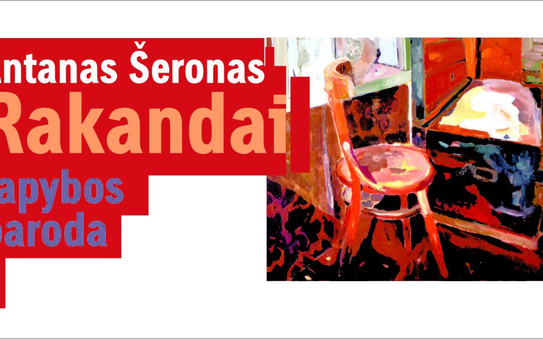 Antano Šerono tapybos kūrinių paroda RAKANDAI
