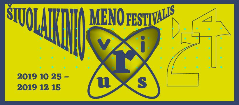 ŠIUOLAIKINIO MENO FESTIVALIO VIRUS'24 ATIDARYMAS SPALIO 25 D. 17 VAL.