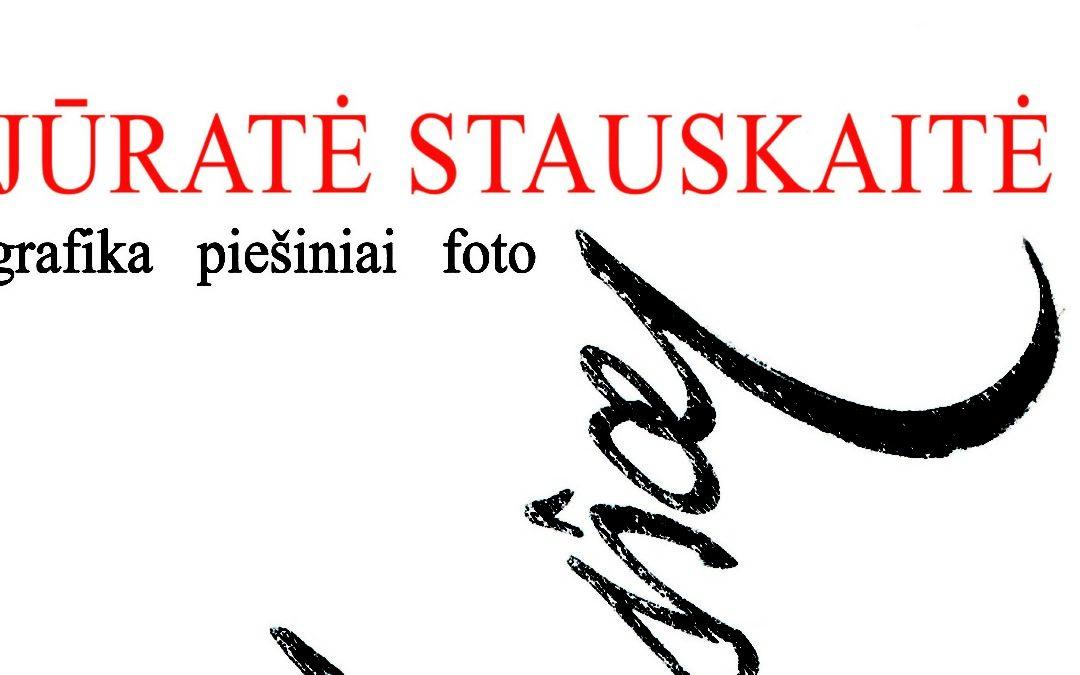 Jūratė Stauskaitė. Judesiai. Grafika. Piešiniai. Foto