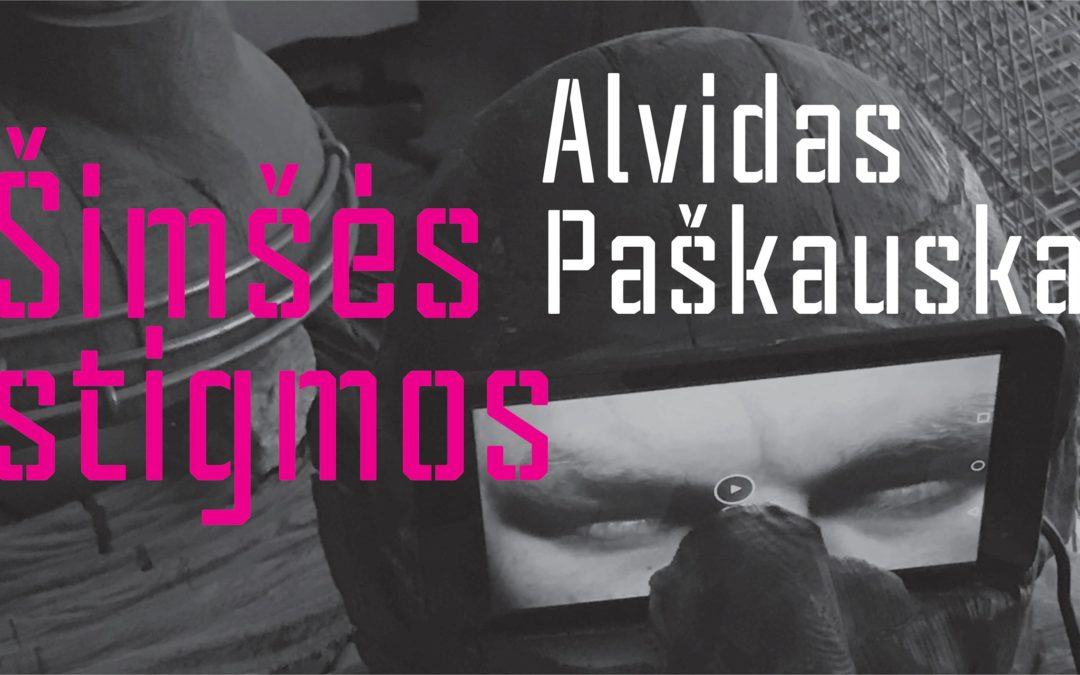 Alvido Paškausko paroda ŠIMŠĖS STIGMOS