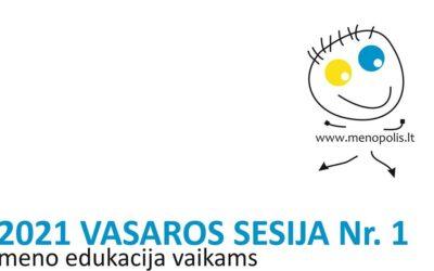 """EDUKACINĖ PROGRAMA VAIKAMS IR JAUNIMUI """"MENOPOLIS"""" VASAROS SESIJA NR.1"""