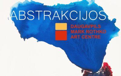 ABSTRAKCIJOS – Daugpilio (Latvija) Marko Rothko meno centro kolekcijos paroda